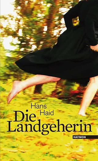 Hans Haid: Die Landgeherin