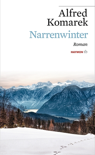 Alfred Komarek: Narrenwinter
