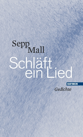 Sepp Mall: Schläft ein Lied