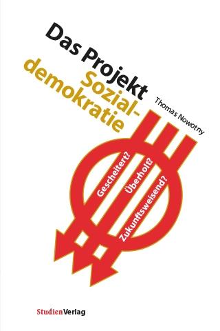Thomas Nowotny: Projekt Sozialdemokratie